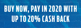 Buy now, pay in 2020 with up to 20% cash back