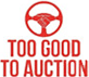 Too Good To Auction